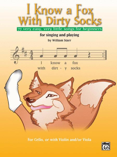 I Know a Fox with Dirty Socks - Cello