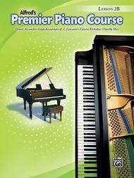 Premier Piano Course Lesson Book, Book 2B