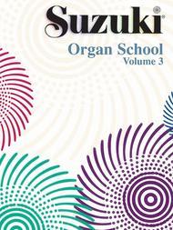 Suzuki Organ School, Volume 3