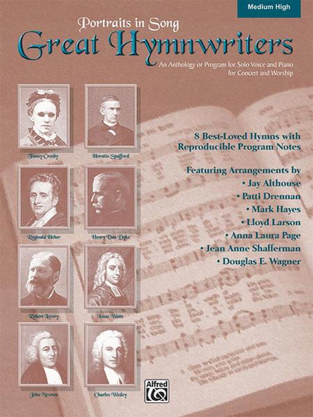 Great Hymn Writers (Portraits in Song) - Medium High