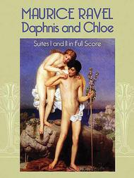 Daphnis and Chloe - Suites I and II