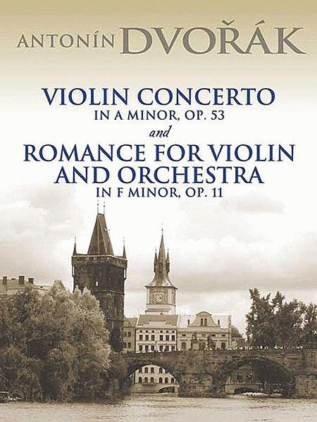 Violin Concerto in A Minor, Op. 53 and Romance for Violin and Orchestra in F Minor, Op. 11