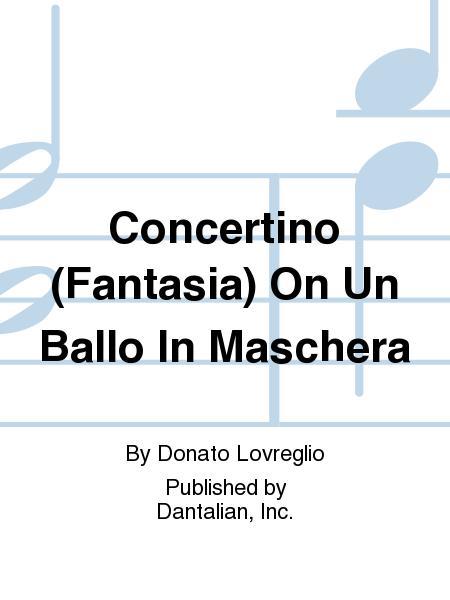 Concertino (Fantasia) On Un Ballo In Maschera