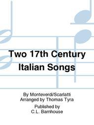 Two 17th Century Italian Songs