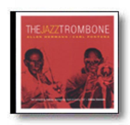 The Jazz Trombone