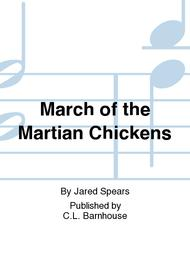 March of the Martian Chickens