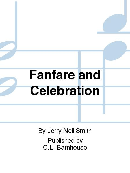 Fanfare and Celebration