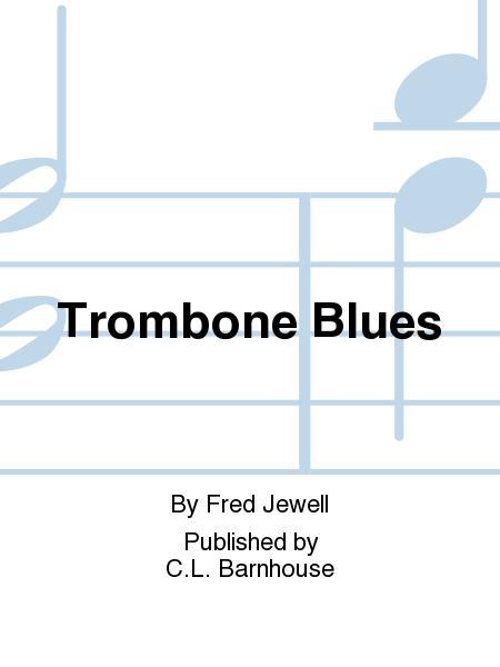 Trombone Blues