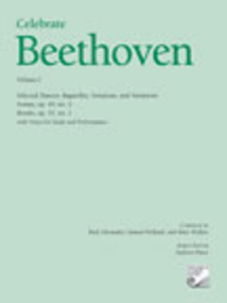 Celebrate Beethoven, Volume I