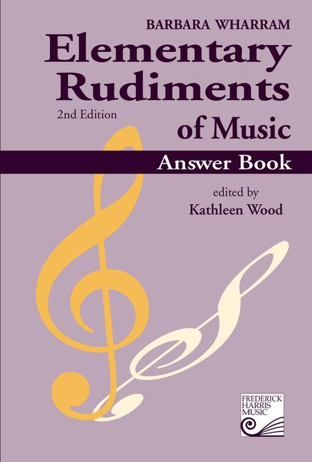 Elementary Rudiments of Music Answer Book