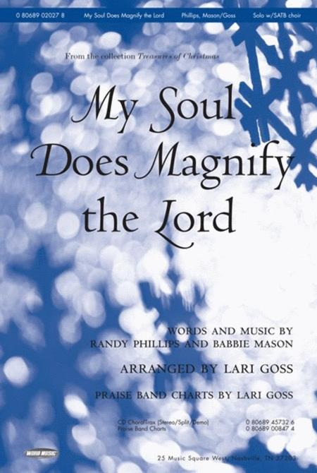 My Soul Does Magnify The Lord