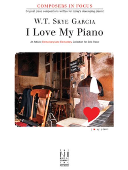 I Love My Piano