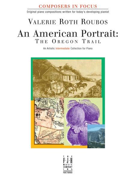 American Portrait: The Oregon Trail, An