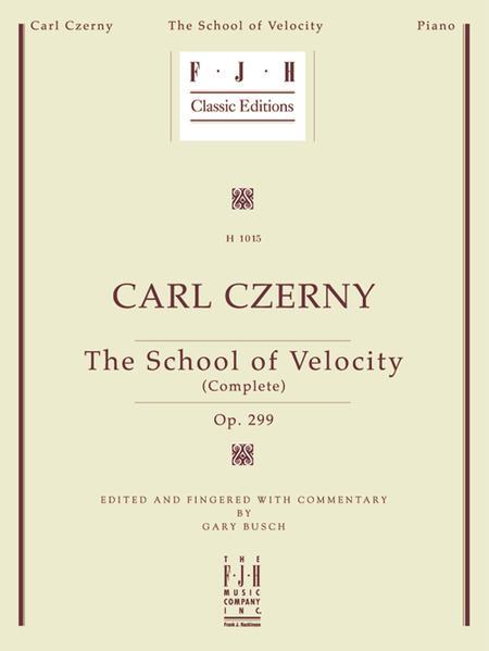 Carl Czerny: School of Velocity, The (Complete), Op. 299