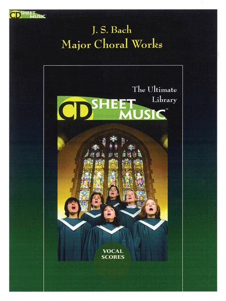 Bach: Major Choral Works Vocal Scores (Version 2.0)