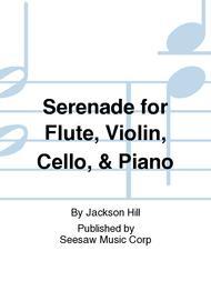 Serenade for Flute, Violin, Cello, & Piano