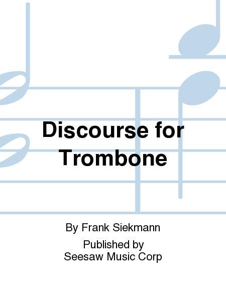 Discourse for Trombone
