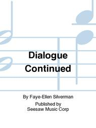 Dialogue Continued