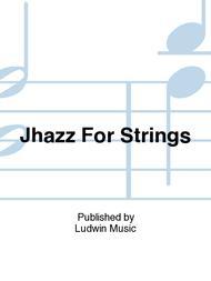 Jhazz For Strings