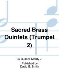 Sacred Brass Quintets (Trumpet 2)