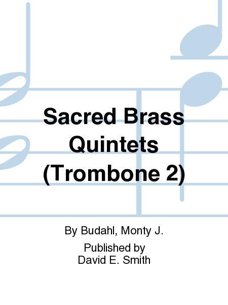 Sacred Brass Quintets (Trombone 2)