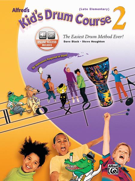 Alfred's Kid's Drum Course - Book 2 (Book & CD)