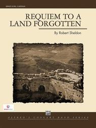 Requiem to a Land Forgotten