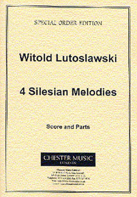 Witold Lutoslawski: 4 Silesian Melodies