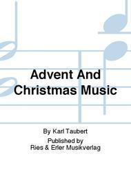 Advent And Christmas Music