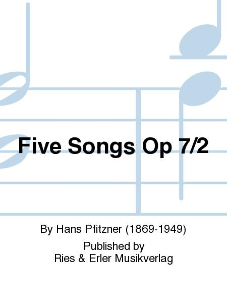 Five Songs Op 7/2