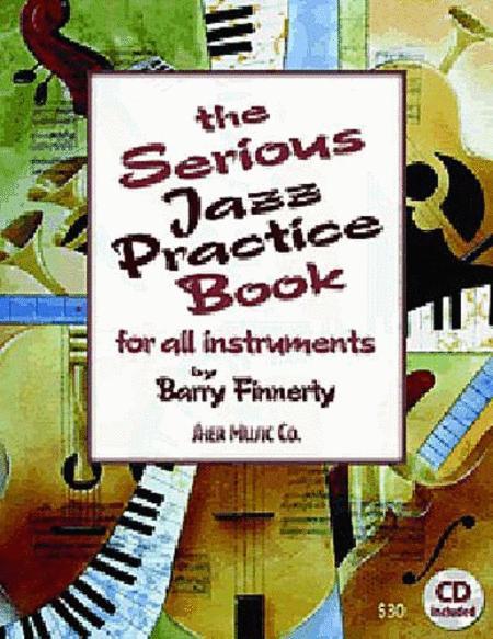 The Serious Jazz Practice Book