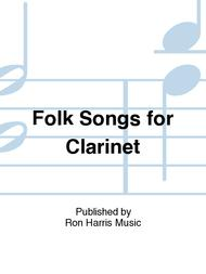 Folk Songs For Clarinet