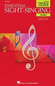 Essential Sight-Singing Volume 2 Treble Voices