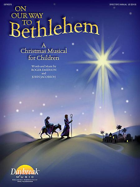 On Our Way to Bethlehem - ChoirTrax CD