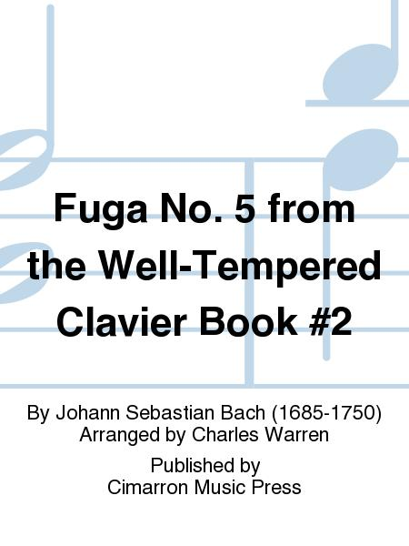 Fuga No. 5 from the Well-Tempered Clavier Book #2