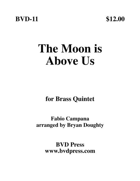 The Moon is Above Us