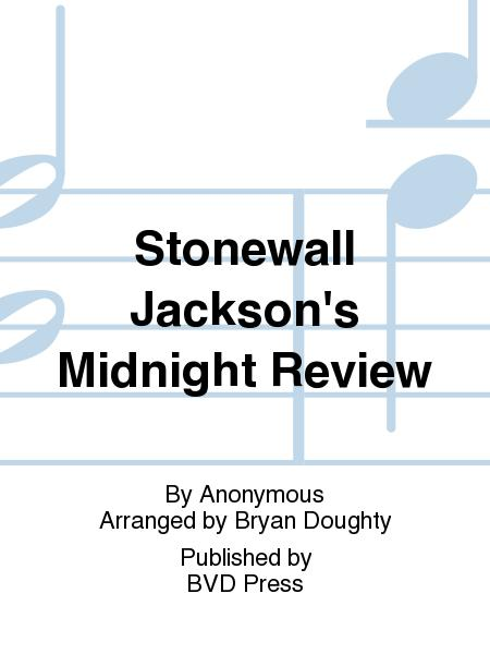 Stonewall Jackson's Midnight Review