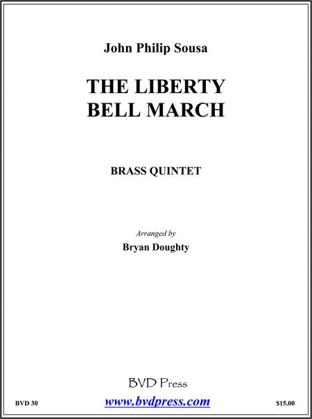 The Liberty Bell March