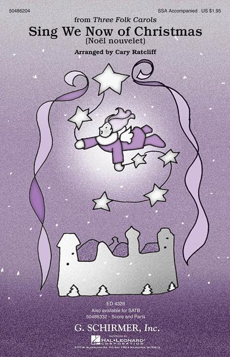Sing We Now of Christmas (Noel Nouvelet)