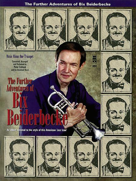 The Further Adventures of Bix Beiderbecke