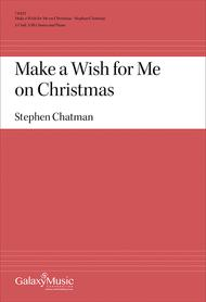 Make a Wish for Me on Christmas (Choral Score)