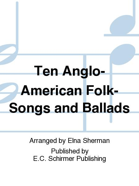 anglo american folk music In comparison to african-american spirituals, the anglo-american hymns were inspired by african american spirituals anglo-american traditional music, in colonial times, included a variety of broadside ballads, humorous stories and tall tales, and disaster songs regarding mining, shipwrecks (especially in new england) and murder.