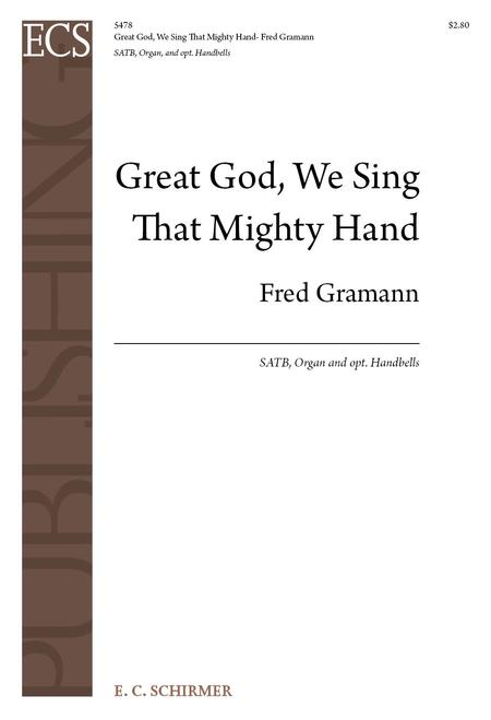 Great God, We Sing That Mighty Hand (Choral Score)