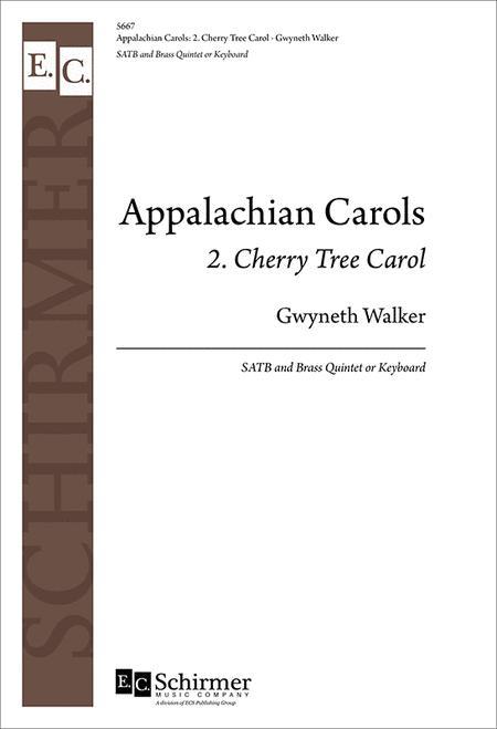 Appalachian Carols: 2. Cherry Tree Carol (Choral Score)