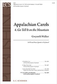 Appalachian Carols: 4. Go Tell It on the Mountain