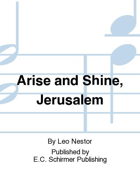 Jerusalem Triptych, A: No. 3. Arise and Shine, Jerusalem