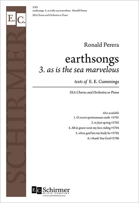 earthsongs: No. 3 As is the sea marvelous