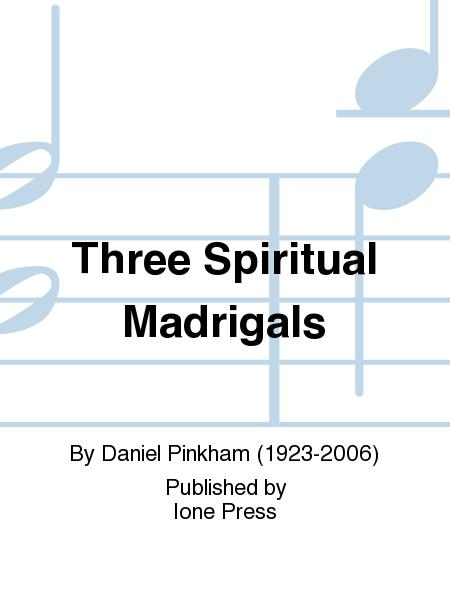 Three Spiritual Madrigals
