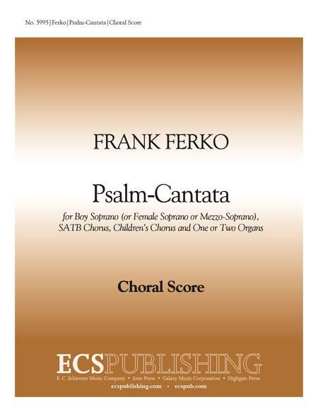 Preview Psalm-Cantata (Choral Score) By Frank Ferko (EC 5995