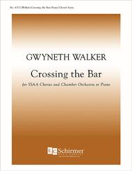 Crossing the Bar from Love Was My Lord and King! (SSAA Choral Score)